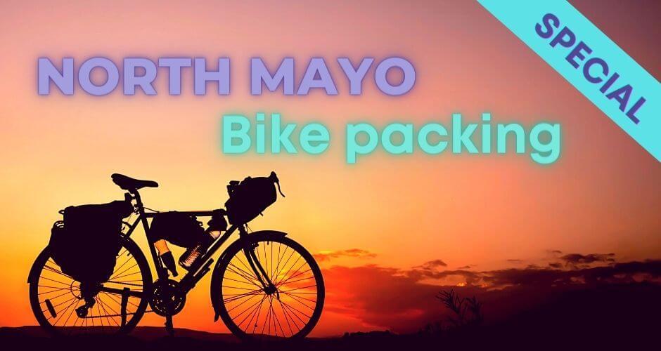 Bike packing Mayo